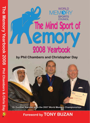 The Memory Yearbook 2008: The Official Guide to the Mind Sport of Memory (Paperback)