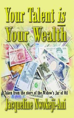 Your Talent is Your Wealth (Paperback)