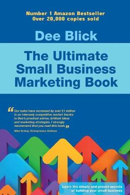 The Ultimate Small Business Marketing Book (Paperback)