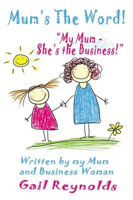 Mum's the Word! (Paperback)