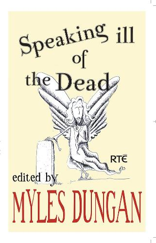 Speaking Ill of the Dead (Paperback)
