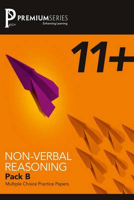11+ Practice Papers: Pack B: Non-verbal Reasoning (Paperback)