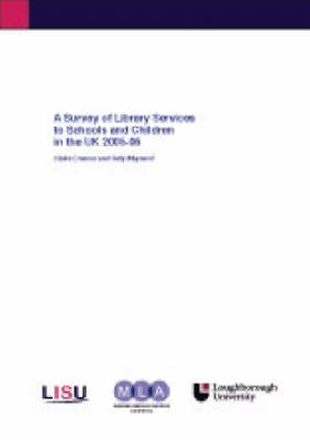 A Survey of Library Services to Schools and Children in the UK 2005-06 - Schools & Children S. (Spiral bound)