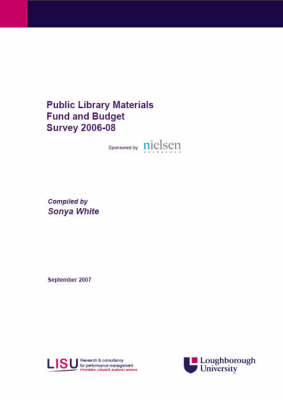 Public Library Materials Fund and Budget Survey 2006-2008 - Materials Fund and Budget Survey (Spiral bound)