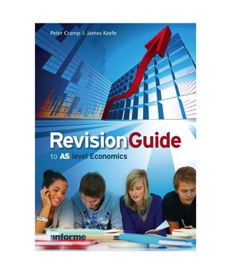 Revision Guide to AS Level Economics (Paperback)