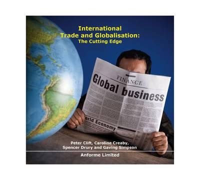 International Trade & Globalisation: The Cutting Edge (CD-ROM)