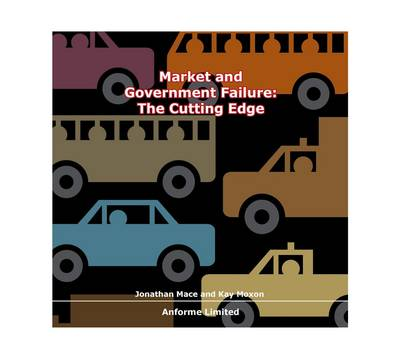 Market and Government Failure: The Cutting Edge (CD-ROM)