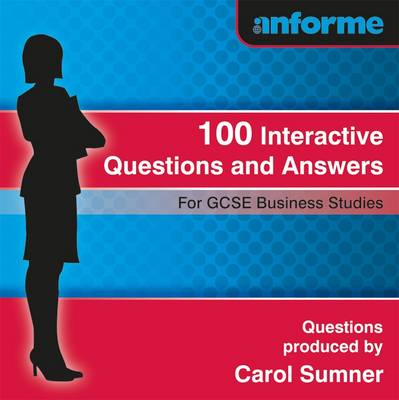 100 Interactive Questions and Answers for GCSE Business Studies (CD-ROM)