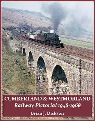 Cumberland & Westmorland Railway Pictorial 1948-1968 (Paperback)