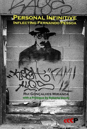 Personal Infinitive: Inflecting Fernando Pessoa - Pessoa Studies 4 (Paperback)