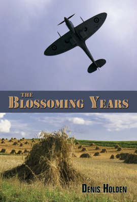 The Blossoming Years (Paperback)