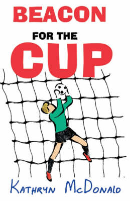 Beacon for the Cup (Paperback)