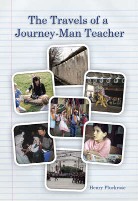 The Travels of a Journey-man Teacher (Paperback)
