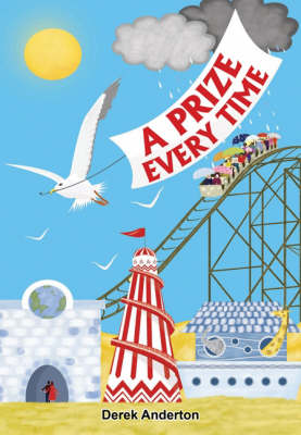 A Prize Every Time (Paperback)