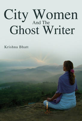 City Women and the Ghost Writer (Paperback)