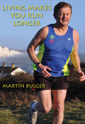 Living Makes You Run Longer (Paperback)