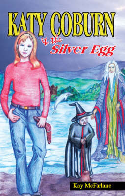Katy Coburn and the Silver Egg (Paperback)