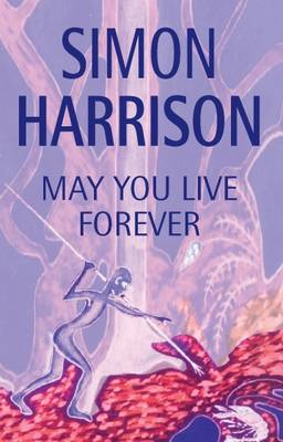 May You Live for Ever (Paperback)
