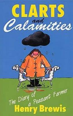 Clarts and Calamities (Paperback)