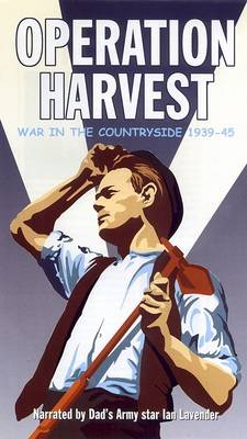 Operation Harvest: War in the Countryside 1939 - 1945 (DVD)