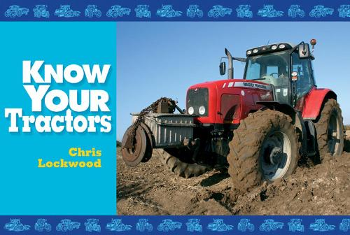 Know Your Tractors - Know Your (Paperback)