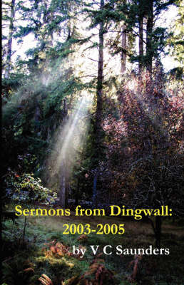 Sermons from Dingwall: 2003-2005 (Paperback)