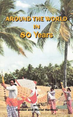 Around the World in 80 Years (Paperback)