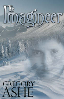 The Imagineer: A Book of Miracles (Paperback)