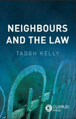 Neighbours and the Law (Paperback)
