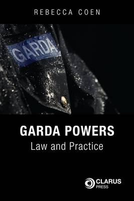 Garda Powers: Law and Practice (Hardback)