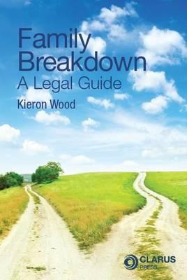 Family Breakdown: A Legal Guide (Paperback)