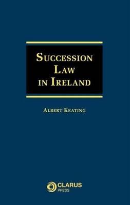 Succession Law in Ireland (Hardback)