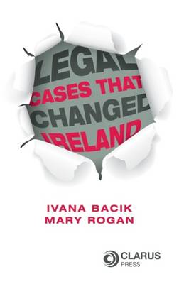 Legal Cases That Changed Ireland (Paperback)
