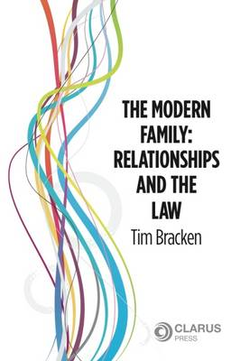 The Modern Family: Relationships and the Law (Paperback)