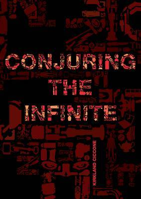 Conjuring the Infinite (Paperback)