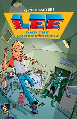 Lee and the Consul Mutants - Lee (Paperback)