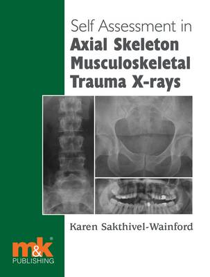 Self-assessment in Axial Skeleton Musculoskeletal Trauma X-rays (Paperback)