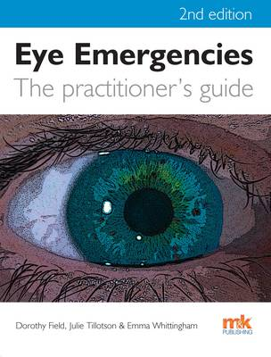 Eye Emergencies: A Practitioner's Guide (Paperback)