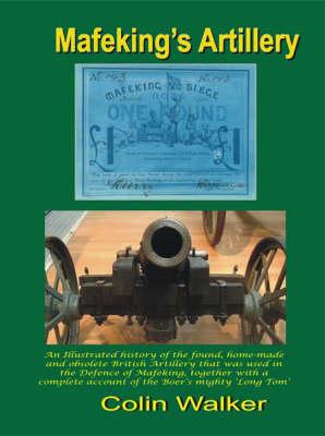 Mafeking's Artillery (Paperback)
