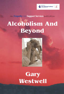 Alcoholism and Beyond (Paperback)