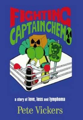 Fighting Captain Chemo (Paperback)