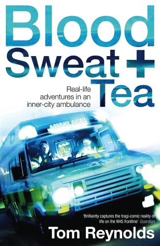 Blood, Sweat and Tea (Paperback)