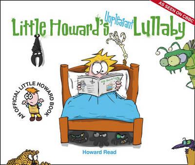Little Howard's Unpleasant Lullaby (Paperback)
