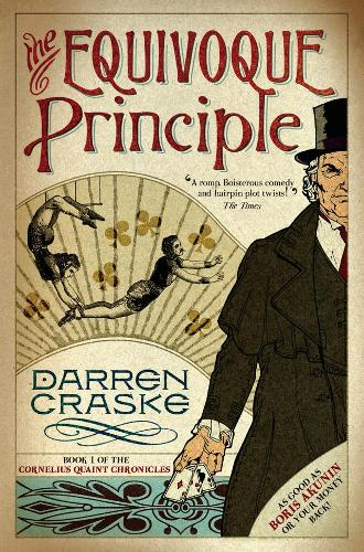 The Equivoque Principle - Cornelius Quaint Chronicles 1 (Paperback)
