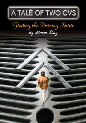 A Tale of Two CVs: Finding the Driving Spirit Pt. 1 (Paperback)