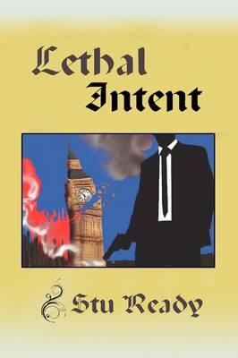 Lethal Intent (Paperback)
