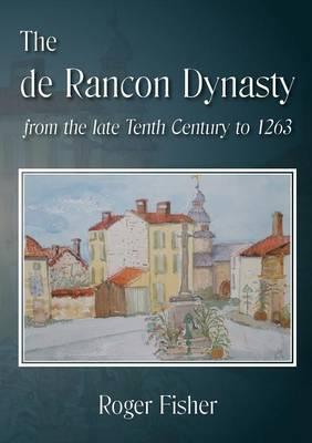 The De Rancon Dynasty (Paperback)