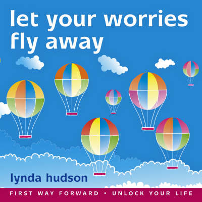 Let Your Worries Fly Away (CD-Audio)
