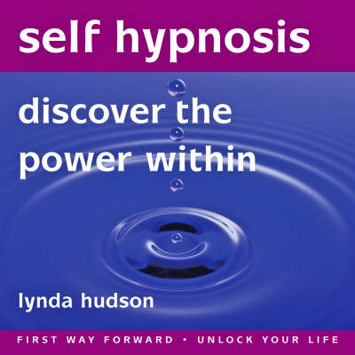 Self Hypnosis: Discover the Power within (CD-Audio)