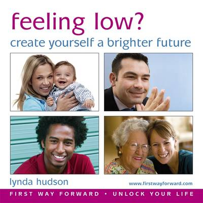 Feeling Low?: Create Yourself a Brighter Future (CD-Audio)